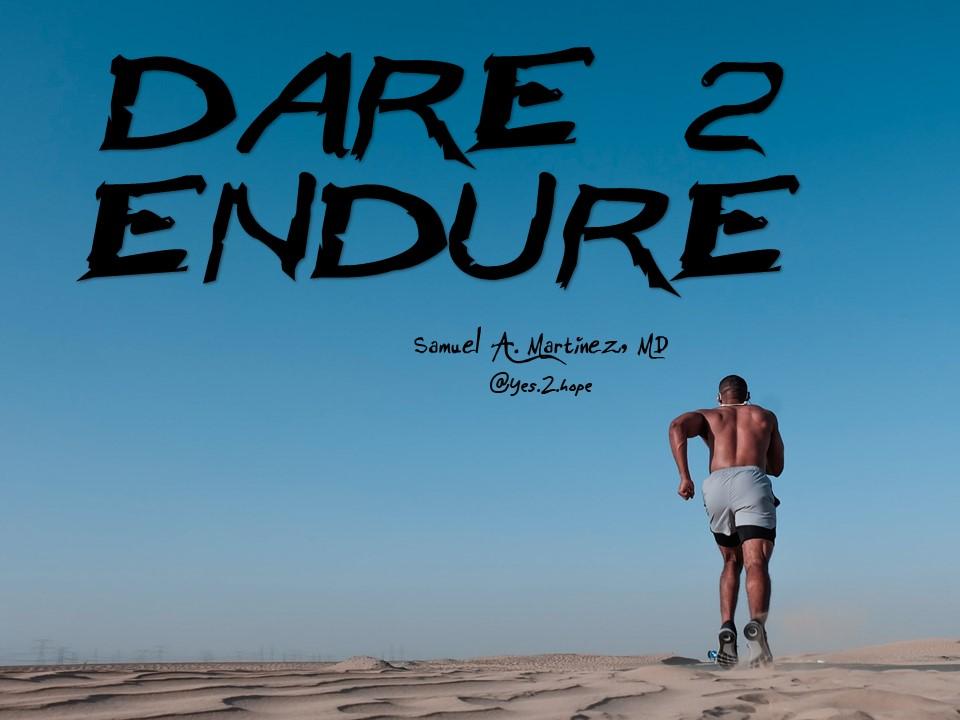 Dare 2 Endure