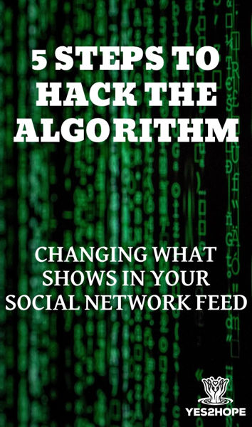 5 Steps to hack the algorithm